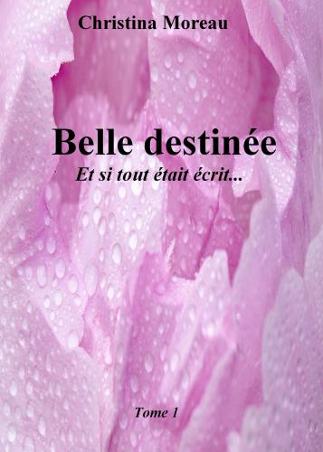 Belle Destinée