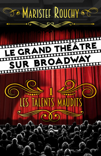 le-grand-theatre-sur-broadway-1