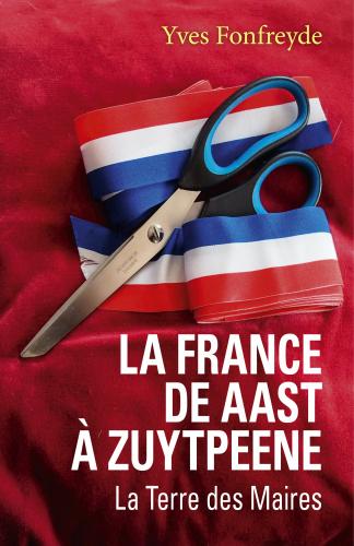 La France de  Aast à Zuytpeene
