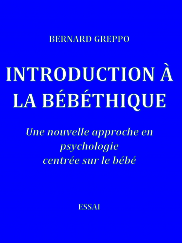 Introduction à la bébéthique
