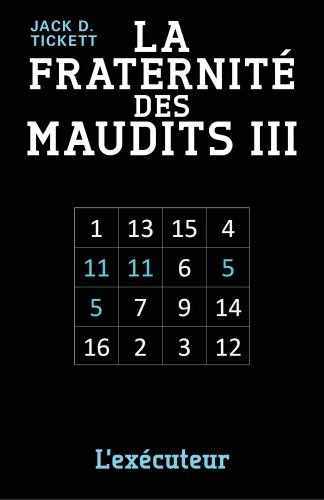 la-fraternite-des-maudits-iii