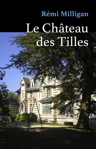 LLe Château des Tilles