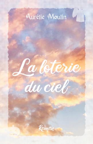 LLa Loterie du Ciel