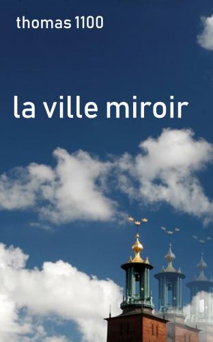 LLa Ville miroir