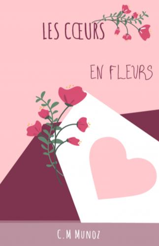 LLes Cœurs en fleurs