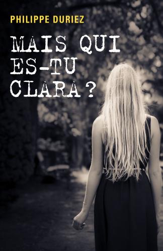 LMais qui es-tu Clara ?