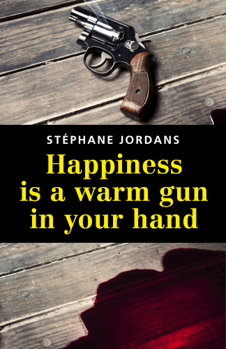 happiness-is-a-warm-gun-in-your-hand-1