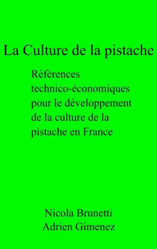 LLa Culture de la pistache