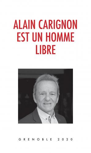 LAlain Carignon est  un homme libre