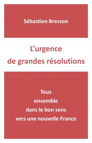 LL'urgence de grandes résolutions