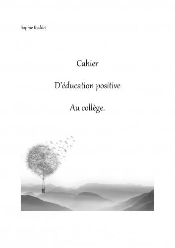LCahier d'éducation positive au collège