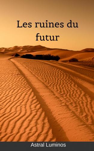les-ruines-du-futur