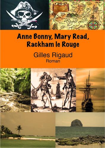 Anne Bonny, Mary Read, Rackham le rouge