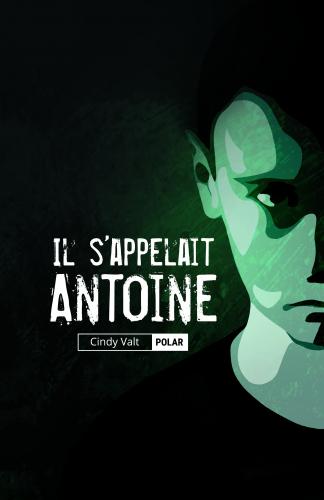 LIl s'appelait Antoine