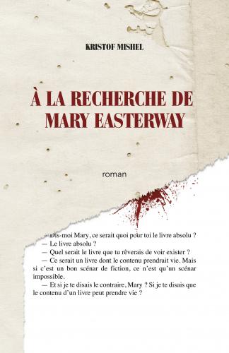 LÀ la recherche de Mary Easterway