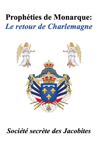 LProphéties de monarque : Le retour de Charlemagne