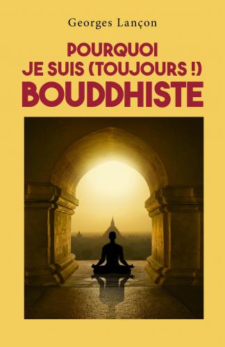 pourquoi-je-suis-toujours-bouddhiste
