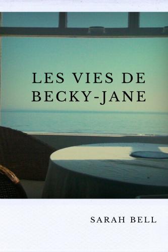 les-vies-de-becky-jane
