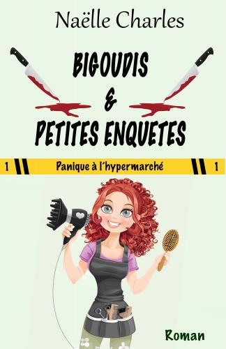 Bigoudis & petites enquêtes