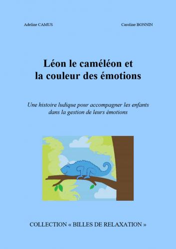 LLéon le caméléon  et la couleur  des émotions