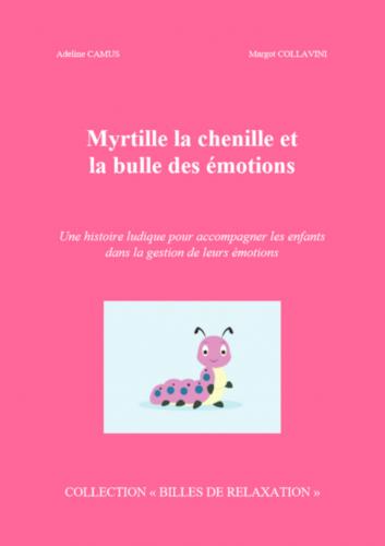 myrtille-la-chenille-et-la-bulle-des-emotions