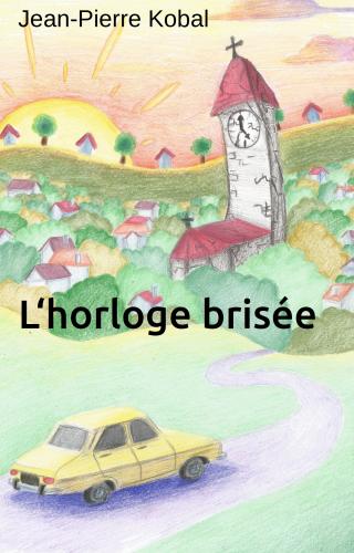 LL'Horloge brisée