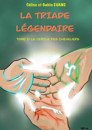 la-triade-legendaire-tome-2