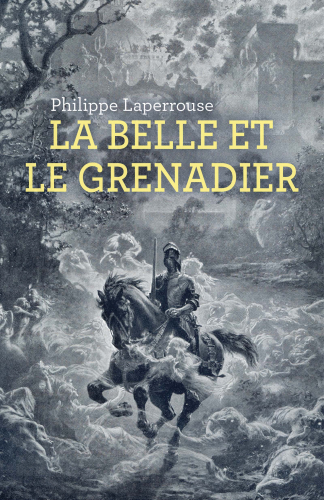 LLa Belle et le Grenadier