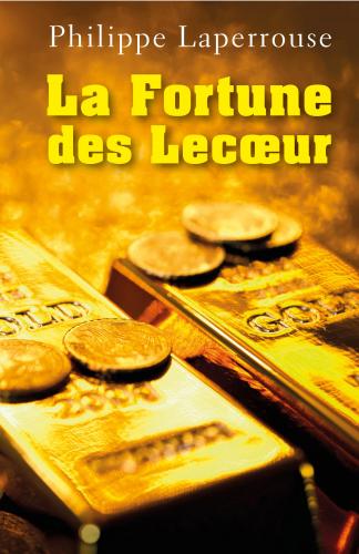 la-fortune-des-lecoeur-2