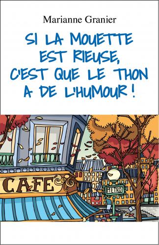 Si La Mouette est rieuse, c'est que le thon a de l'humour !