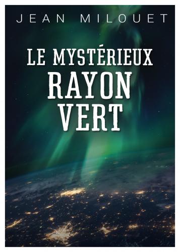 le-mysterieux-rayon-vert