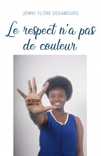 Le respect n'a pas  de couleur