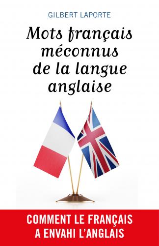 Mots français méconnus de la langue anglaise