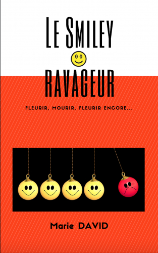 Le Smiley ravageur