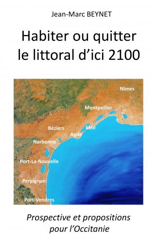 Habiter ou quitter  le littoral d'ici 2100