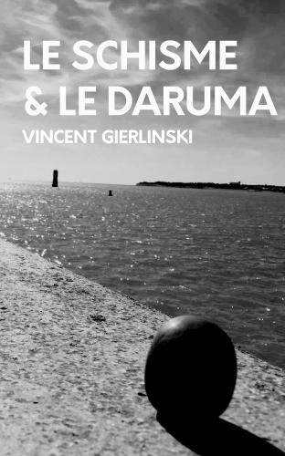 LLe Schisme et le Daruma