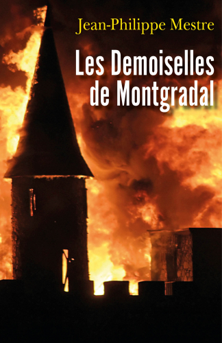 LLes Demoiselles de Montgradal