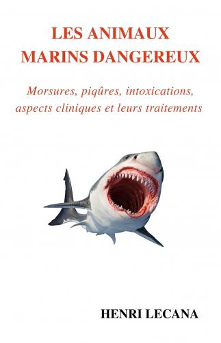Les Animaux marins dangereux