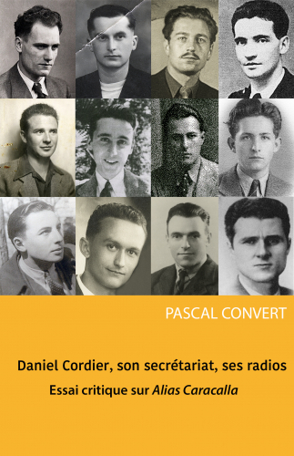 Daniel Cordier, son secrétariat, ses radios