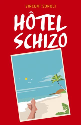 Hôtel Schizo