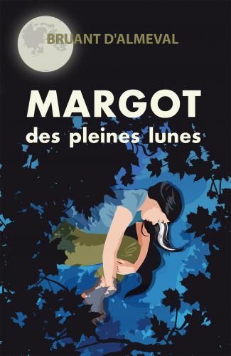Margot des pleines lunes