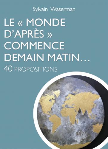 """LLe """"Monde d'Après"""" commence demain matin..."""