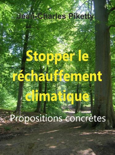 LStopper le réchauffement climatique Propositions concrètes