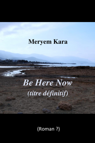 be-here-now-titre-definitif