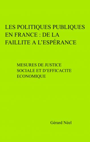 Les Politiques Publiques en France : de la faillite à l'espérance