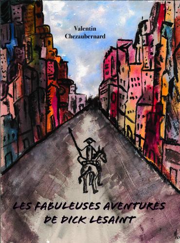 les-fabuleuses-aventures-de-dick-lesaint-1