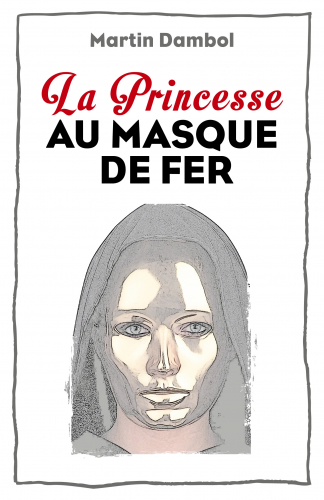 la-princesse-au-masque-de-fer
