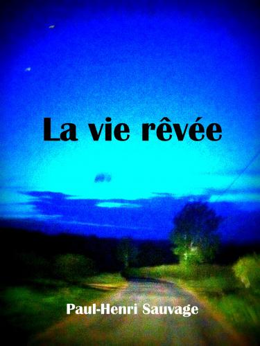 la-vie-revee