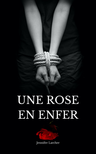 une-rose-en-enfer