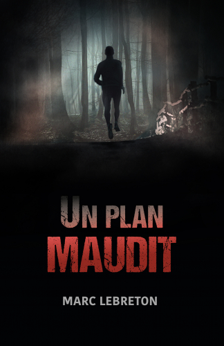 LUn plan maudit